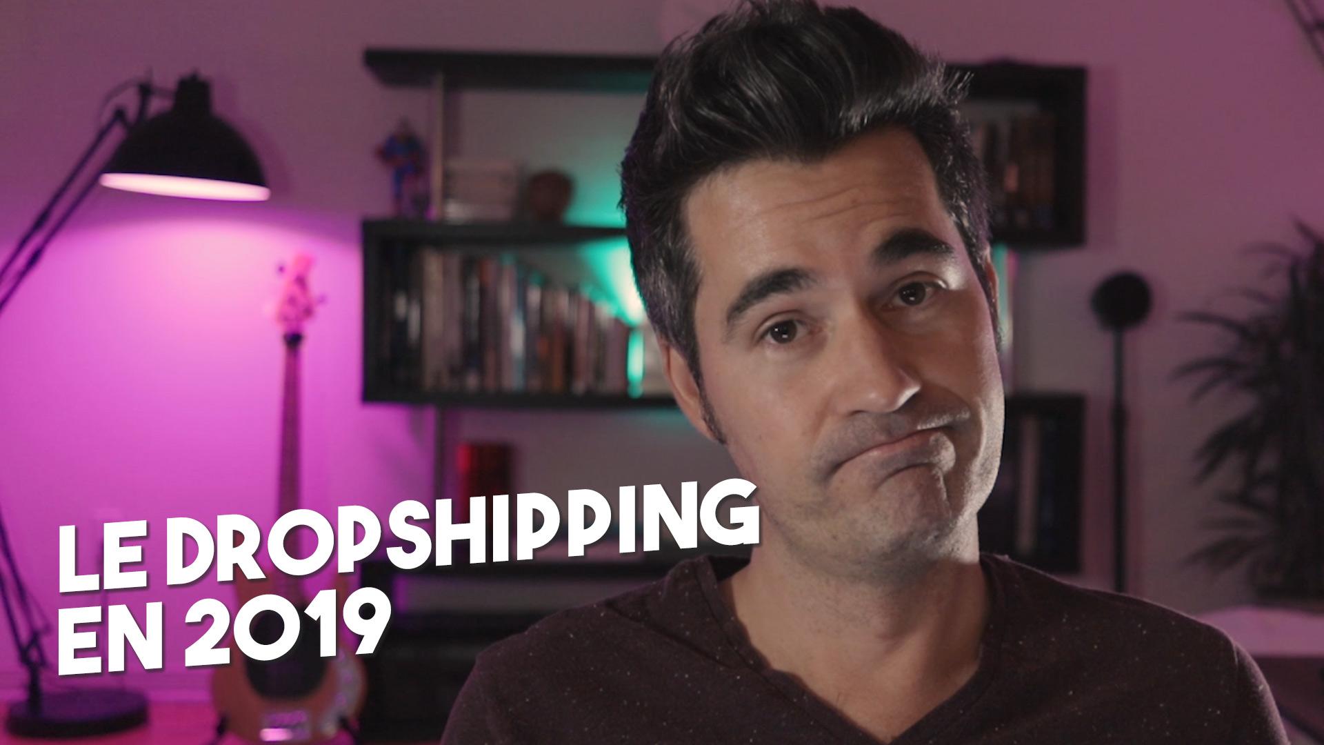La vérité sur le dropshipping en 2019