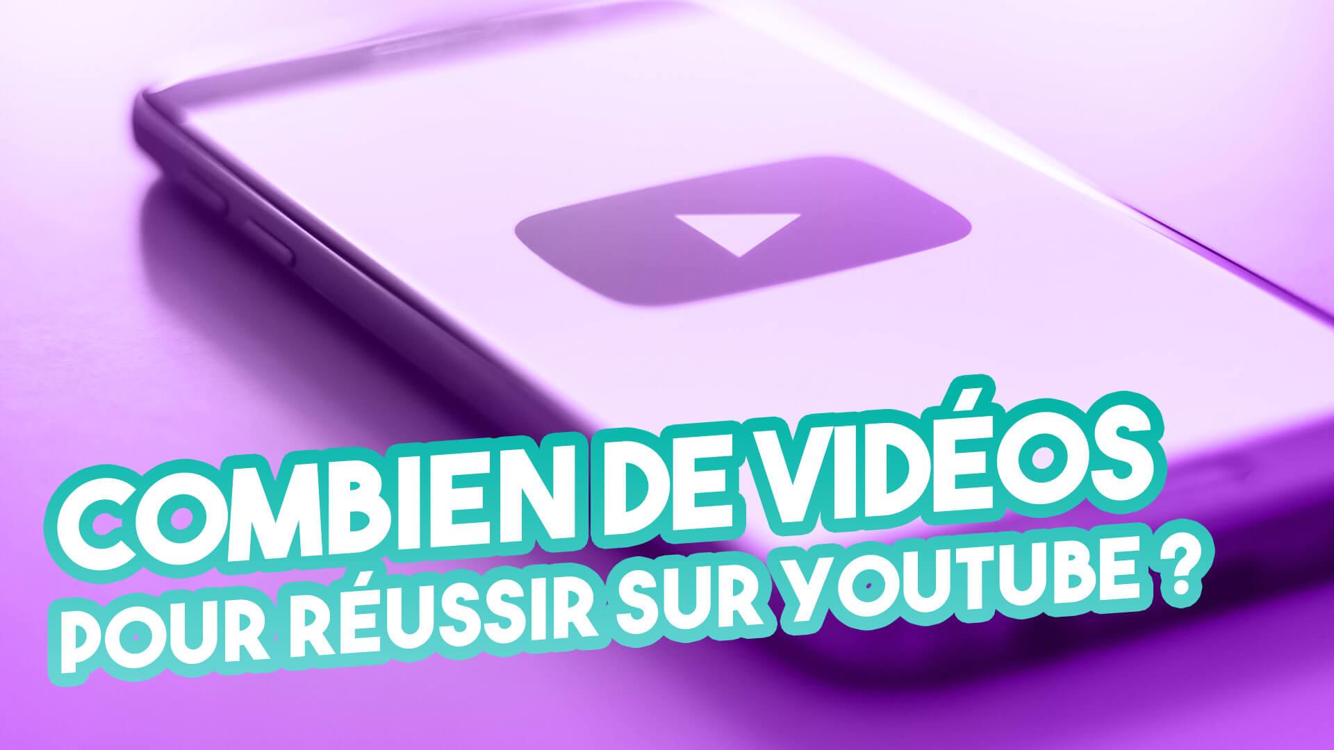 Réussir sur YouTube en 2020 : Combien de vidéos publier ?
