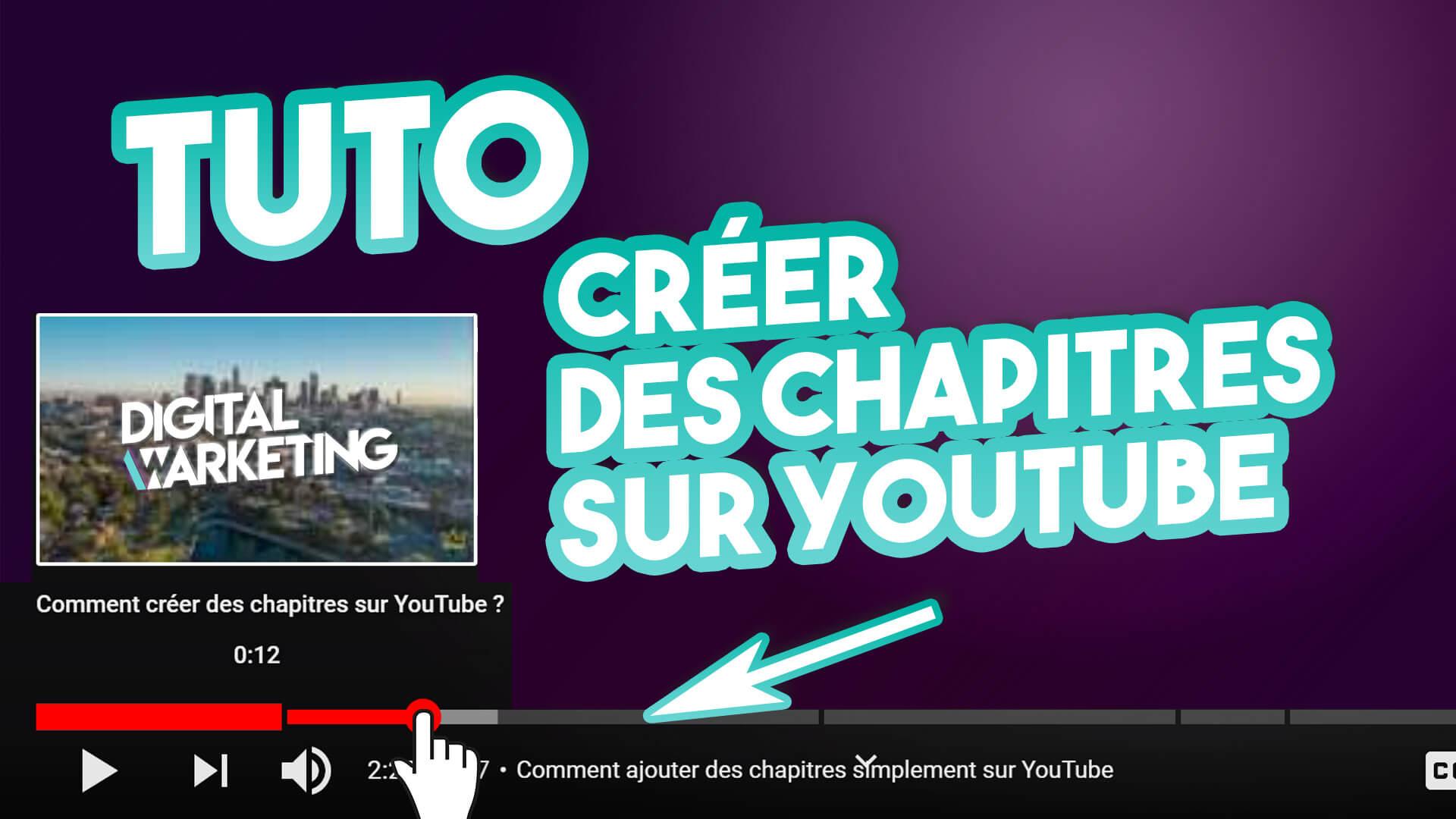 Créer des chapitres sur une vidéo YouTube – Tutoriel