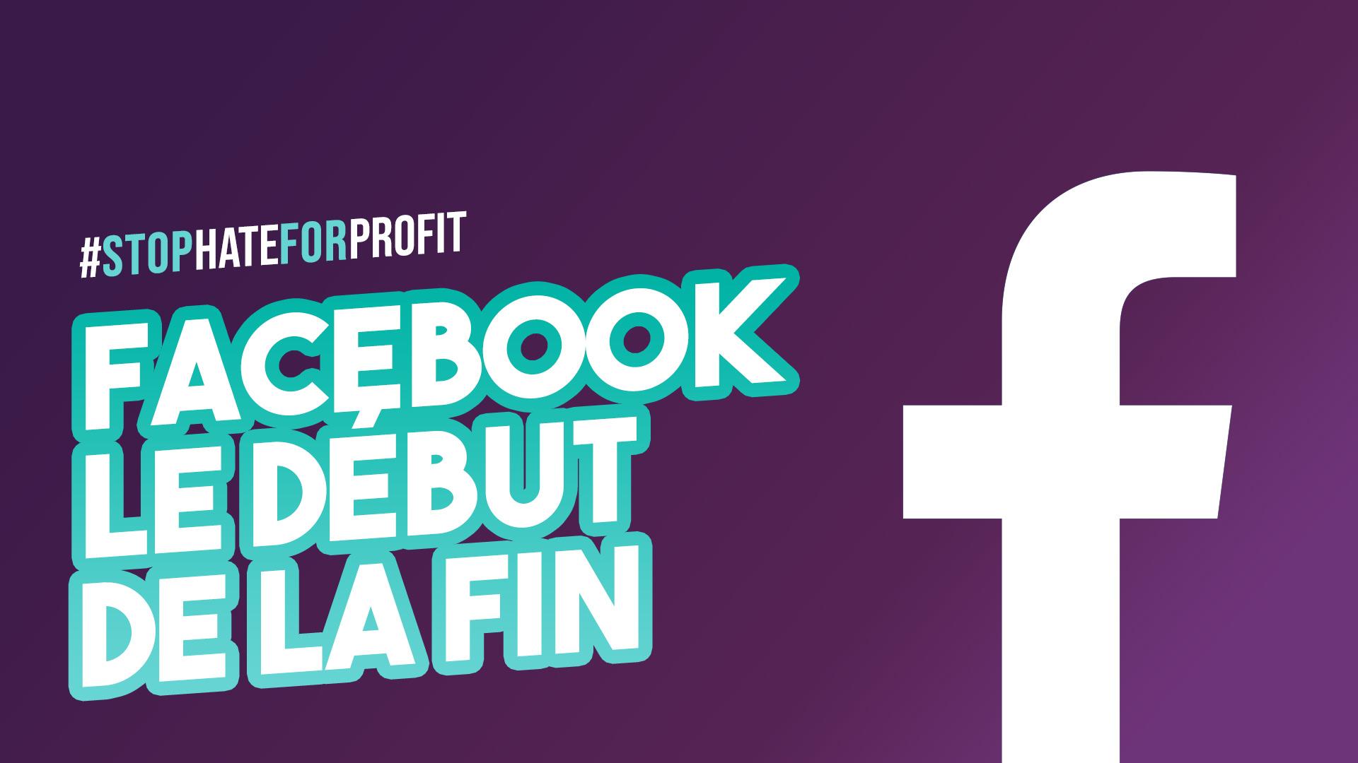 #StopHateForProfit – Les grandes marques boycottent Facebook