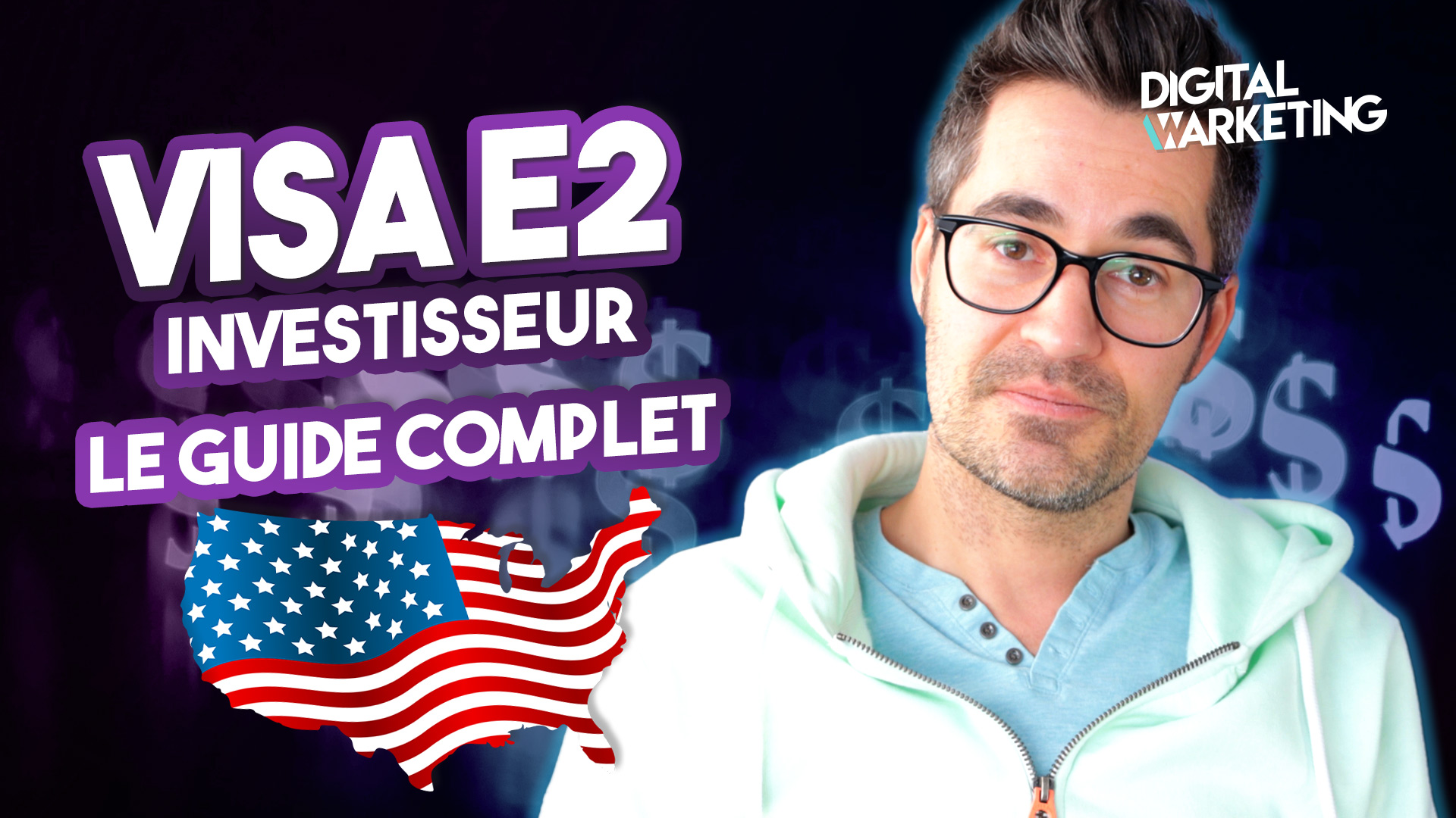 Comment obtenir un Visa E2 investisseur pour les USA – Guide complet pour travailler aux Etats-Unis
