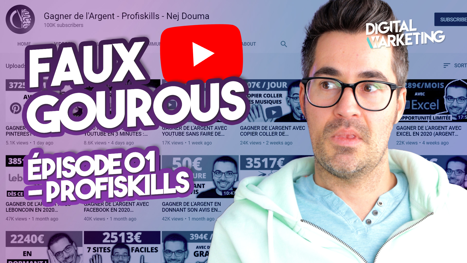 Faux gourou marketing / Ep.01 – Profiskills