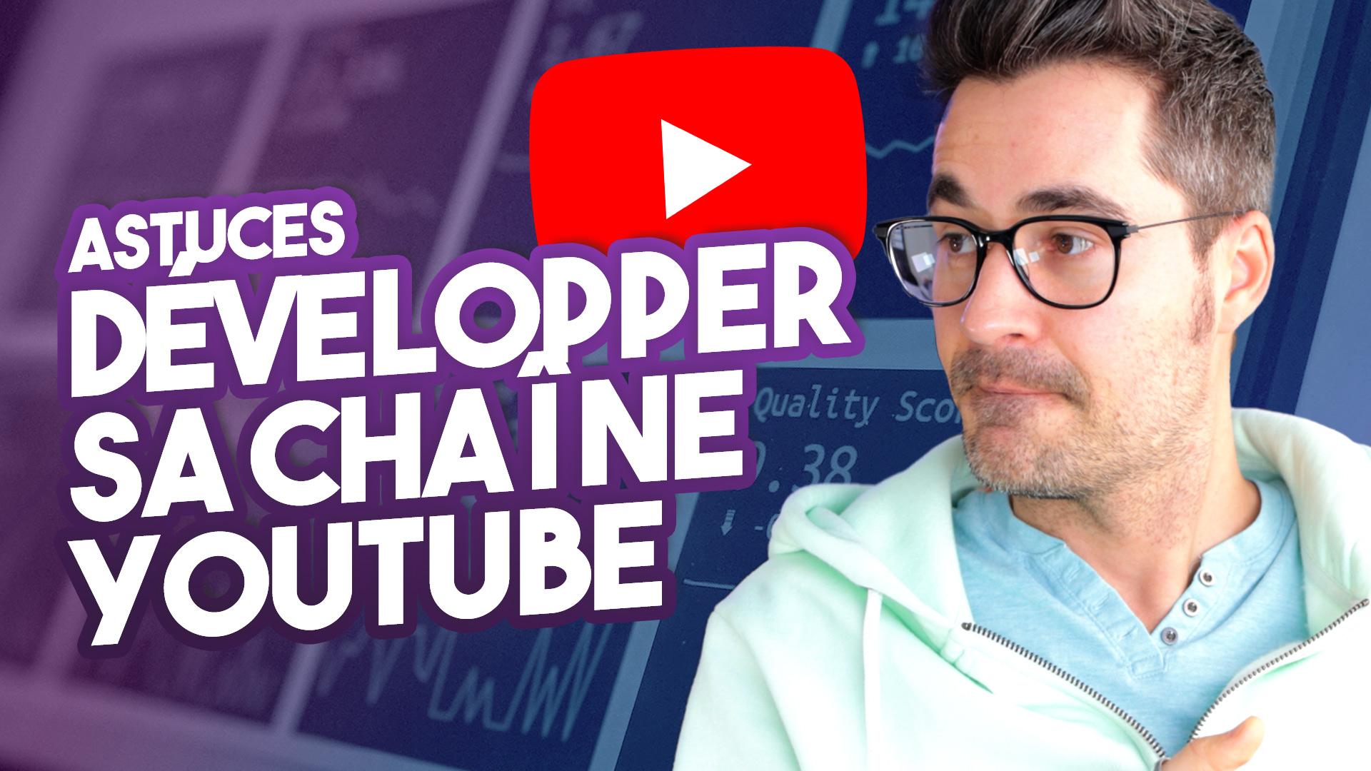 Comment développer sa chaîne YouTube en 2021, mes astuces (+500 abonnés en un mois)