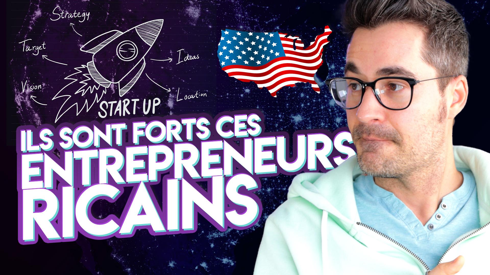 Entrepreneurs américains – 5 qualités qui font leur succès (et dont on doit s'inspirer)